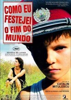 Como eu festejei o fim do mundo (Cum mi-am petrecut sfârşitul lumii)  2006   Direção: Cătălin Mitulescu