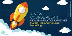 A New Course Alert! DexLab Analytics Launches Market Risk Analytics and Modelling Market Risk, New Market, Risk Analytics, Product Launch, Marketing, Feelings, Model, Scale Model