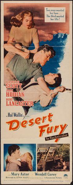 Desert Fury (Paramount, Insert X Film Noir. Starring Lizabeth Scott, John Hodiak, - Available at Sunday Internet Movie Poster. Old Movie Posters, Classic Movie Posters, Cinema Posters, Movie Poster Art, Classic Film Noir, Classic Films, Old Movies, Vintage Movies, Lizabeth Scott