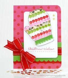 Pretty Pink Posh: Sequin Christmas Mitten card