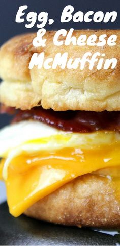 Egg Bacon and Cheese McMuffin Copycat!