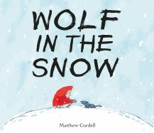 Wordless book & Mock Caldecott 2018 candidate Wolf in the Snow Wordless Picture Books, Wordless Book, Children's Picture Books, Picture Story, New Books, Good Books, Library Books, Open Library, Local Library