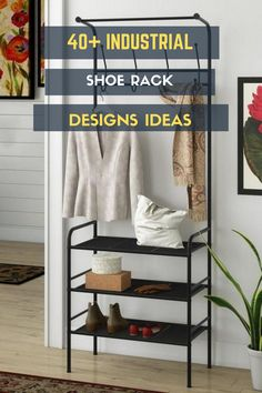40+ Elegant Industrial Shoe Rack Designs Ideas You Will Love #rackdesignsideas Industrial Shoe Rack, Shoe Rack Closet, Rack Design, House Design, Elegant, Furniture, Ideas, Home, Classy