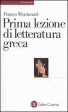 Prima lezione di letteratura greca franco 1020 - Prezzo