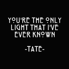 ahs, tate, and american horror story image American Horror Story Asylum, American Horror Story Tattoo, American Horror Story Tumblr, American Psycho, Evan Peters, House Quotes, Life Quotes, Qoutes, Relationship Quotes