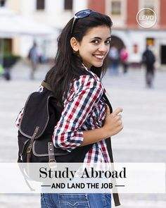Levo, a career network for women, lists a few of the many reasons why studying abroad can help you land a job when you graduate if you know how to leverage your experience. #studyabroad