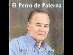 El Perro de Paterna - Yo tuve un sueño (COLOMBIANAS)