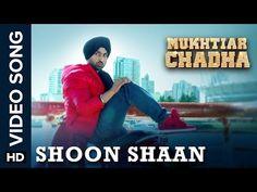 Shoon Shaan Lyrics - Mukhtiar Chadha   Diljit Dosanjh
