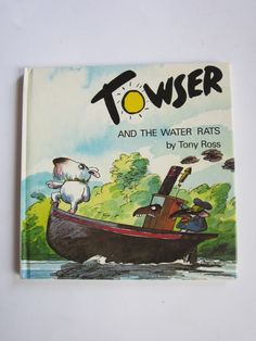 Photo of TOWSER AND THE WATER RATS written by Ross, Tony illustrated by Ross, Tony published by Andersen Press