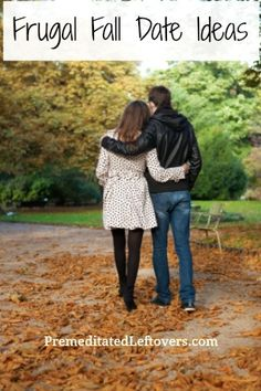 Frugal Fall Date Ideas - Use one of these ideas to enjoy a date night, even if you are on a budget.
