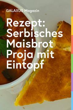 """Das leckere Brot """"Proja"""" mit Maismehl und Feta darf in Serbien oder Bosnien auf keiner Feier fehlen. Hier findest du das Rezept dazu. Grilling, Menu, Ethnic Recipes, Desserts, Food, Gourmet, Travel, Cooking, Bosnia"""