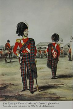 The 72nd (or Duke of Albany's Own) Highlanders From the print published in 1854 by R. Ackermann. Postcard from the Highlander Museum in Scotland.
