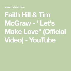 """Faith Hill & Tim McGraw - """"Let's Make Love"""" (Official Video) - YouTube Lets Make Love, Let It Be, How To Make, Tim Mcgraw Faith Hill, Prince Royce, Scotty Mccreery, Country Music Stars, Red Tour, Billboard Music Awards"""