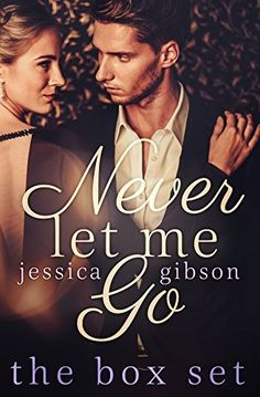 Never Let Me Go: The Complete Set by Jessica Gibson, http://www.amazon.com/gp/product/B00SEY5Z9A/ref=as_li_tl?ie=UTF8&camp=1789&creative=390957&creativeASIN=B00SEY5Z9A&linkCode=as2&tag=aboadsde-20&linkId=N6HNJJD2XXNWW5VE