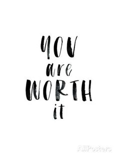 You are worth it - quote mantra affirmation self worth value confidence inner strength power strong positivity mindset Self Love Quotes, Quotes To Live By, Change Quotes, Cool Words, Wise Words, Motivacional Quotes, Friend Quotes, Famous Quotes, Happy Quotes