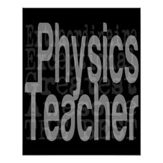Physics Teacher Extraordinaire Poster - personalize gift idea special custom diy or cyo