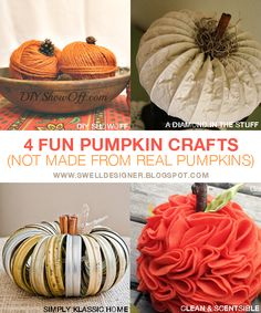 The Swell Life: 4 pumpkin crafts not from real pumpkins