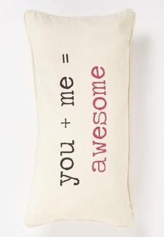 Awesome Pillow.