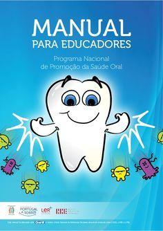 Saude Oral Manual Para Educadores                                                                                                                                                                                 Mais
