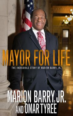 In 'Mayor for Life,' D.C.'s Marion Barry takes pride in himself but little blame for problems