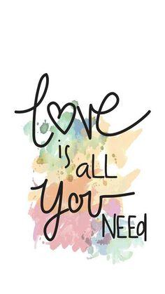Wallpaper.  O amor é tudo do que precisamos.