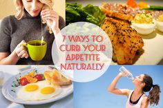 7 Ways to Curb Your Appetite Naturally - check it out ==> http://naturehacks.com/food/7-ways-to-curb-your-appetite-naturally/
