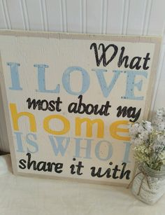 "What I Love Most About My Home Is who I Share It With-Handmade Sign-Rustic sign-Wall Decor-reclaimed wood-Mantle Decor approx. 17""x15"" by DistressedAppeal on Etsy"