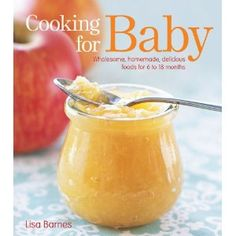 Cool book with lots of recipes for a baby