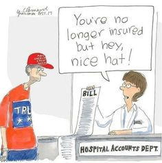 """You're no longer insured but hey, nice hat!""  Gary Clement 