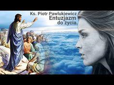 Piotr Pawlukiewicz: Entuzjazm do życia. Youtube, Movie Posters, Movies, Catholic, Films, Film, Movie, Movie Quotes, Youtubers
