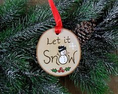 Snowman Let it Snow Wood Burned Birch Slice Christmas Ornament Hand Burned Painted