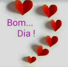 Bom dia sweet heart!