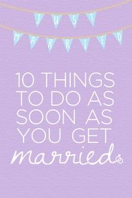10 Things To Do As Soon As You Get Married #DREAMWEDDING