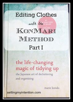 Editing Clothes with the KonMari Method, Part 1