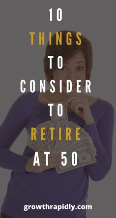 Early retirement isn't easy. So, if you're planning to retire early, you need to budget, save, invest and plan ahead. Find out how to retire at 50 so you can enjoy a longer retirement. #retirement #financialindependence #financialfreedom #retireearly #growthrapidly