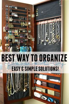 Looking for the best way to organize jewelry? Check out these easy and simple solutions to fix that mess of tangled earrings, necklaces and more.