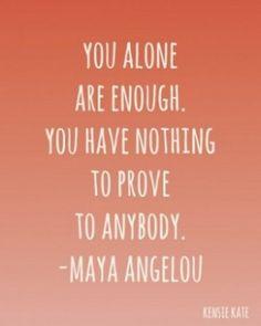 Maya Angelou - for Carlin's room