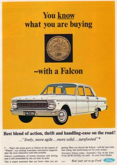 1965 Ford XP Falcon Sedan Australian Car of the Year Award. Australian Cars, Australian Vintage, Posters Australia, Good Looking Cars, 1960s Cars, Best Build, Ford Falcon, Car Advertising, Vintage Ads
