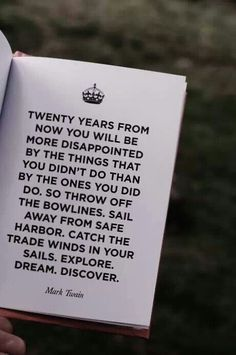 Mark Twain 20 Years From Now quotes we love Now Quotes, Great Quotes, Quotes To Live By, Life Quotes, Inspirational Quotes, Inspire Quotes, Motivation Positive, Quotes Motivation, Keep Calm Quotes
