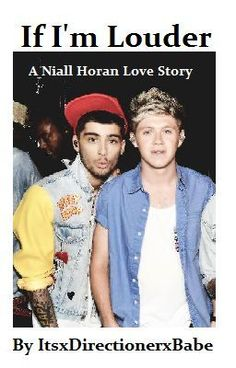 """If I'm Louder (Niall Horan Love Story) - Chapter One: Reunited"" by ItsxDirectionerxBabe - ""*Insert your name in the _____ spaces* You and Zayn Malik have been bestfriends since forever. Niall Horan Fanfiction, Niall Horan Imagines, One Direction Imagines, Teen Choice Awards 2013, Wattpad Books, Chapter One, James Horan, Just Kidding, Zayn Malik"