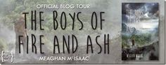 Come Swoon with Us Over: Tour The Boys of Fire and Ash by Meaghan McIsaac (Character Interview + Giveaway) - http://www.swoonyboyspodcast.com/tour/tour-the-boys-of-fire-and-ash-by-meaghan-mcisaac-character-interview-giveaway