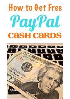 Money Making Ideas!  How to Get Free PayPal Cash Cards!