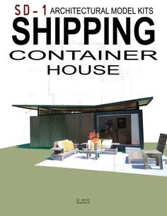 Shipping Container House. Architectural Model Kit por SDarchitect