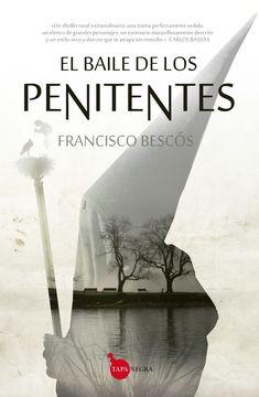 El baile de los penitentes / Francisco Bescós
