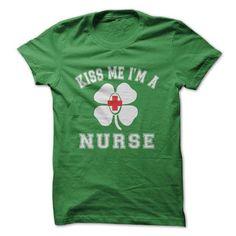 I Love KISS ME IM A NURSE T shirts