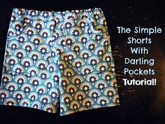 The Simple Shorts with Darling Pockets Easy Tutorial!