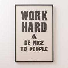 Work Hard & Be Nice To People Print   Gifts for him   Holiday