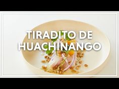 Tiradito de huachinango - YouTube Grains, Rice, Youtube, Food, Seafood, Juices, Orange, Recipes, Meal