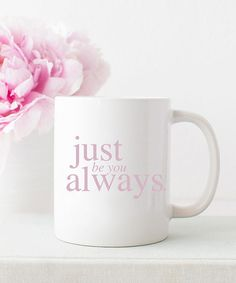 Inspirational Mug Just Be You Always Quote | Coffee Mugs | Coffee Lover | Coffee Time | Coffee Mugs For Men | Mugs Designs | Cute Mugs | Unique Mugs