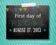 First day of Preschool printable for BOY